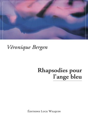 cover image of Rhapsodies pour l'ange bleu