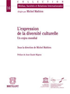 cover image of L'expression de la diversité culturelle