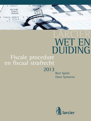 cover image of Wet & Duiding Fiscale procedure en fiscaal strafrecht