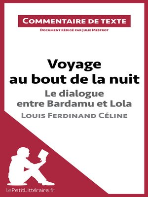 cover image of Voyage au bout de la nuit de Céline--Le dialogue entre Bardamu et Lola