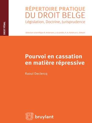 cover image of Pourvoi en cassation en matière répressive