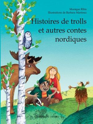 cover image of Histoires de trolls et autres contes nordiques
