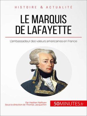 cover image of Le marquis de Lafayette