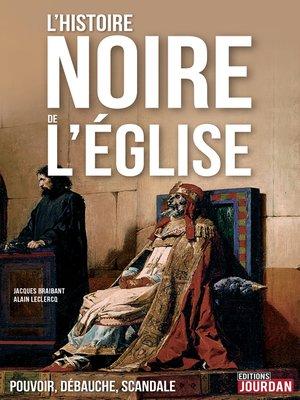 cover image of L'Histoire noire de l'Église