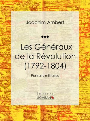 cover image of Les Généraux de la Révolution (1792-1804)