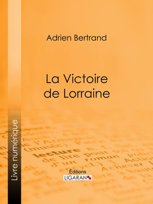 cover image of La Victoire de Lorraine