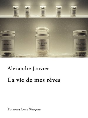 cover image of La vie de mes rêves