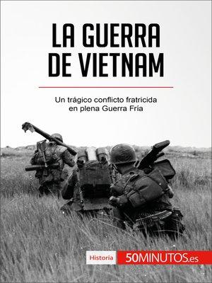 cover image of La guerra de Vietnam
