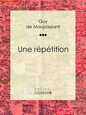 cover image of Une répétition