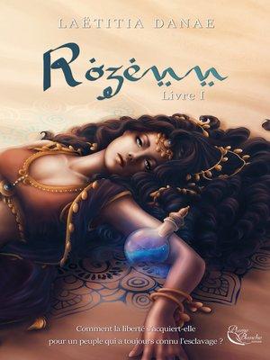 cover image of Rozenn--livre 1