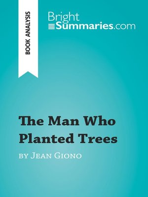 cover image of The Man Who Planted Trees by Jean Giono (Book Analysis)