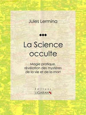 cover image of La Science occulte