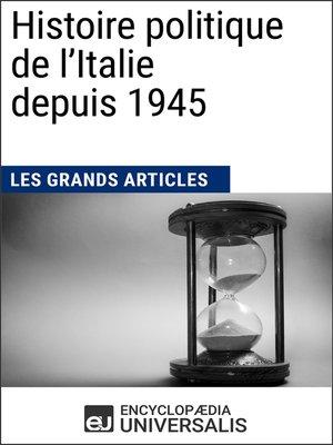 cover image of Histoire politique de l'Italie depuis 1945