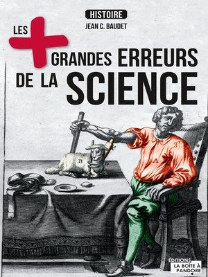 cover image of Les plus grandes erreurs de la science