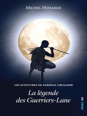 cover image of La légende des Guerriers-Lune