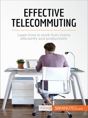 cover image of Effective Telecommuting