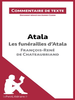 cover image of Atala--Les funérailles d'Atala--François-René de Chateaubriand (Commentaire de texte)