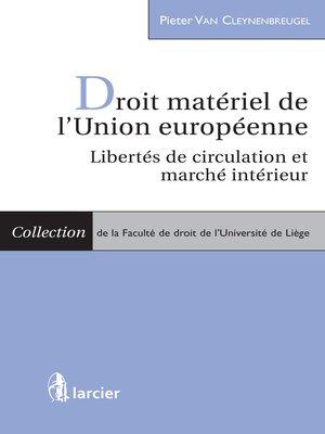 cover image of Droit matériel de l'Union européenne