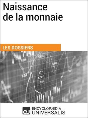 cover image of Naissance de la monnaie