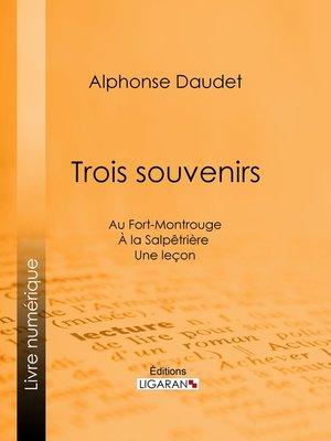 cover image of Trois souvenirs