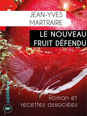 cover image of Le nouveau fruit défendu