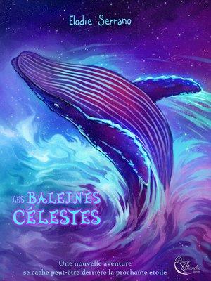 cover image of Les Baleines célestes