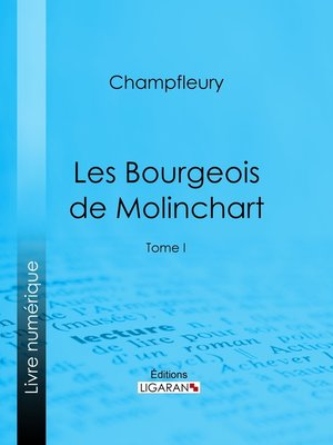 cover image of Les Bourgeois de Molinchart, Tome 1