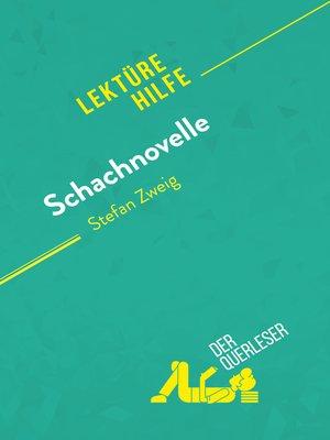 cover image of Schachnovelle von Stefan Zweig (Lektürehilfe)