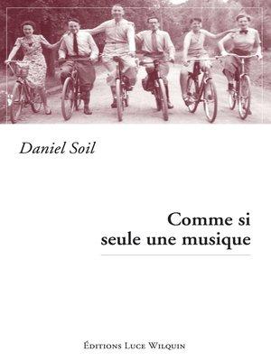 cover image of Comme si seule une musique