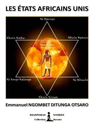 cover image of Les Etats Africains Unis