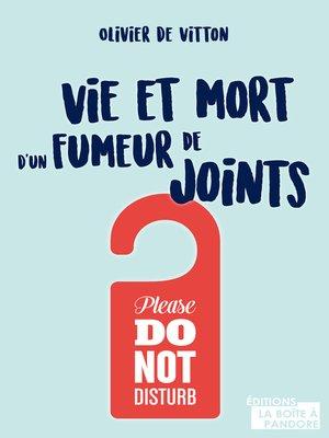 cover image of Vie et mort d'un fumeur de joints