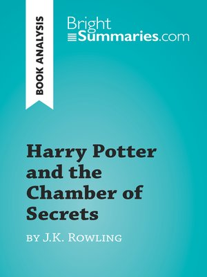 cover image of Harry Potter and the Chamber of Secrets by J.K. Rowling (Book Analysis)