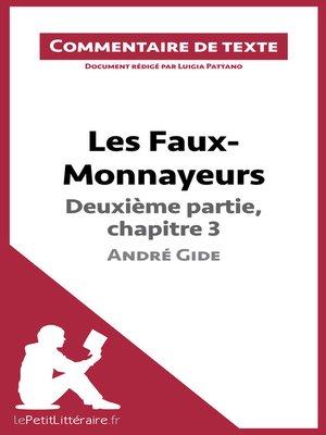 cover image of Les Faux-Monnayeurs d'André Gide--Deuxième partie, chapitre 3