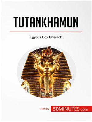 cover image of Tutankhamun