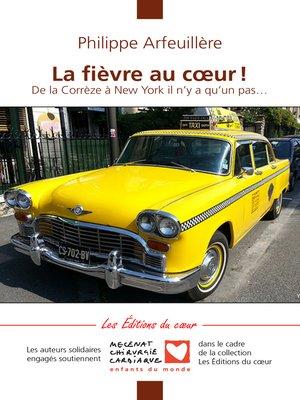 cover image of La fièvre au coeur