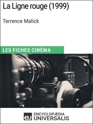 cover image of La Ligne rouge de Terrence Malick (Les Fiches Cinéma d'Universalis)