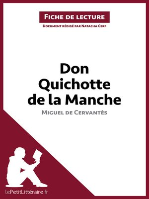cover image of Don Quichotte de la Manche de Miguel de Cervantès (Fiche de lecture)