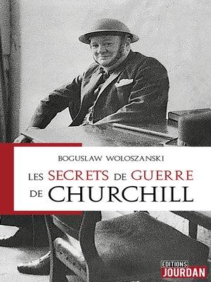 cover image of Les secrets de guerre de Churchill