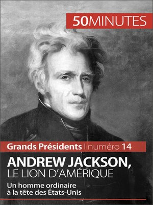 cover image of Andrew Jackson, le Lion d'Amérique