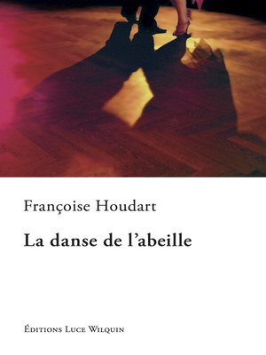 cover image of La danse de l'abeille