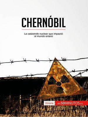 cover image of Chernóbil