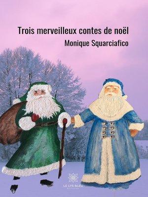cover image of Trois merveilleux contes de Noël