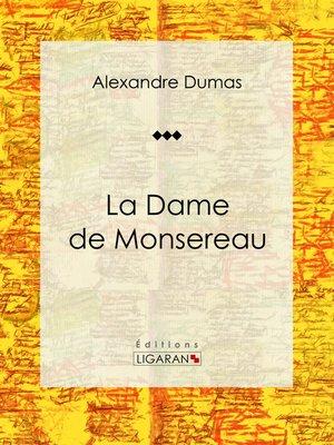 cover image of La Dame de Monsereau