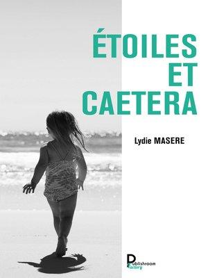 cover image of Étoiles et caetera