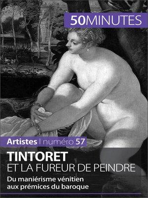 cover image of Tintoret et la fureur de peindre