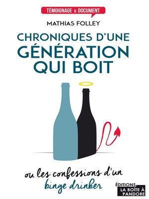 cover image of Chroniques d'une génération qui boit