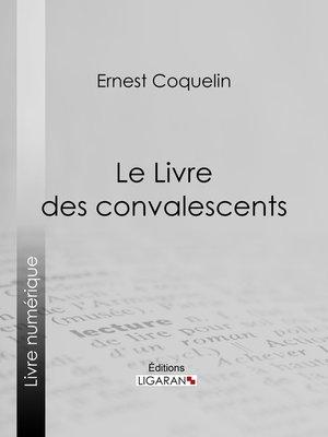 cover image of Le Livre des convalescents