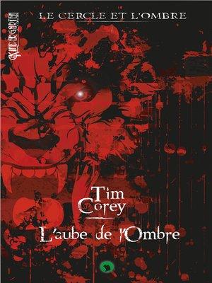 cover image of Le cercle et l'ombre--Tome 1