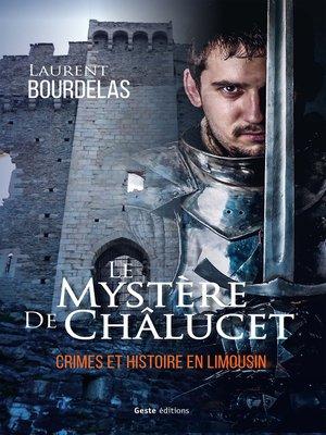 cover image of Le mystère de Chalucet