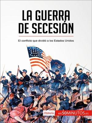 cover image of La guerra de Secesión